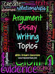 finding good persuasive essay topics is not very demanding due to blog post lots of ideas argument essay writing topics or claims for