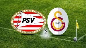 PSV Galatasaray maçı ne zaman? 2021 Şampiyonlar Ligi 2. ön eleme turu PSV Galatasaray  maçı hangi kanalda?