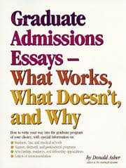 graduate admissions essays open library cover of graduate admissions essays by donald asher