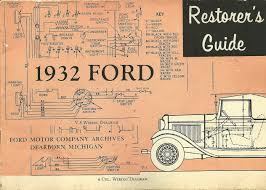 1932 ford restorer s guide dearborn ford motor company archives 1932 ford restorer s guide dearborn ford motor company archives amazon com books