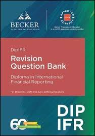 dipifr diploma in international financial reporting  dipifr diploma in international financial reporting 2017 and 2018 exams