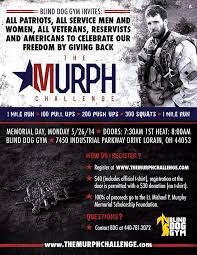We invite you to join countless other participants. Commercial Break The Murph Challenge At Blind Dog Gym Lorain 365