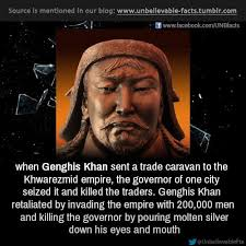 best genghis khan facts ideas interesting fun when genghis khan sent a trade caravan to the khwarezmid empire the governor of one