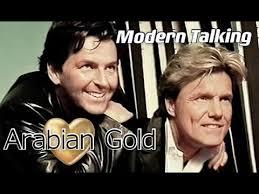 Modern Talking - <b>Arabian Gold</b> 2021 ( Unofficial Video ) - YouTube