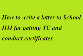 How To Write A Letter To School Hm For Getting Tc And Conduct