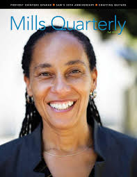 Mills Quarterly, Fall 2019 by Mills Quarterly - issuu