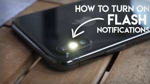 Make Light Flash On Iphone When Phone Rings How To Make Your Iphone Flash When You Get A Text When Ringing