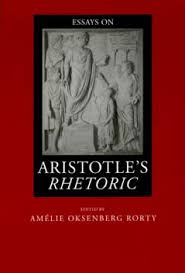 essays on aristotle s rhetoric edited by am atilde copy lie oksenberg rorty view larger