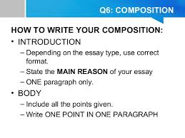 tips techniques of answering pt english paper  16 q6 composition how to write