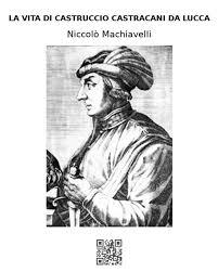 La vita di Castruccio Castracani da Lucca eBook by Niccolò Machiavelli -  9788835849858