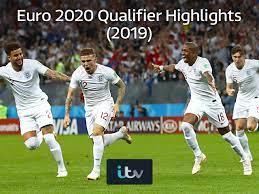 Watch Euro 2020 Qualifier Highlights