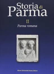 Storia di Parma vol. 2 - Parma romana: 9788878472938: Amazon ...