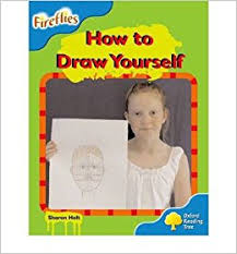 Oxford Reading Tree: Stage 3: Fireflies: How to Draw Yourself )] [Author: Sharon  Holt] [Sep-2008]: Sharon Holt: Amazon.com: Books