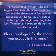 Apologize Quotes Amazing Body Positive Quotes Never Apologize For The Space You Occupy