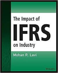 The Impact of IFRS on Industry: <b>Mohan R</b>. <b>Lavi</b>: 9781119047582 ...