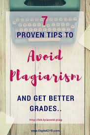 best check for plagiarism ideas plagiarism how to avoid plagiarism 10 tips to adhere for better grades