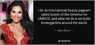 Beauty Pageant Quotes Best of Joyce Giraud Quote I Do An International Beauty Pageant Called