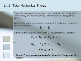 1 1 1 total mechanical energy when a force is exerted on an object this