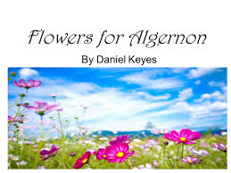 flowers for algernon by daniel keyes build background rorschach  1 flowers for algernon by daniel keyes