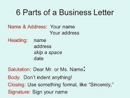 6 letter name how to write a business letter 6 parts of a business letter name