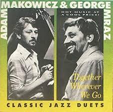Amazon | Together Wherever We Go | Makowicz, Adam, Mraz, George | ビッグバンド |  音楽