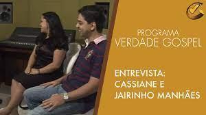 Cassiane e Jairinho Manhães no Verdade Gospel - YouTube