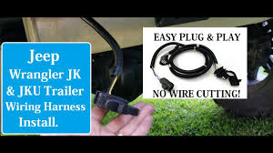 How To Install Trailer Light Connector Jeep Jk Trailer Wiring Harness Install Wiring Diagram