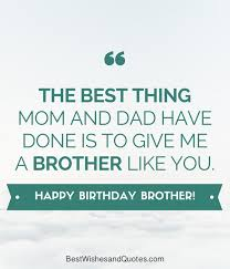 Funny Brother Quotes 27 Wonderful Happy Birthday Brother 24 Unique Ways To Say Happy Birthday Bro