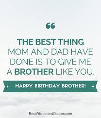 Happy Birthday To Me Quotes 84 Amazing Happy Birthday Brother 24 Unique Ways To Say Happy Birthday Bro