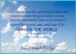 Have A Great Day Quotes Amazing Haveagooddayquoteshave Aniceday Quoteshaveagreatday