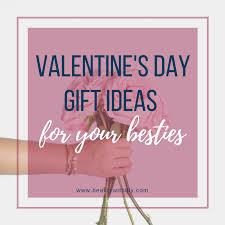 valentine s day gift ideas valentine s day gift ideas for her galentine s day gifts