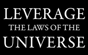 Home - Leveraging the Laws of the Universe