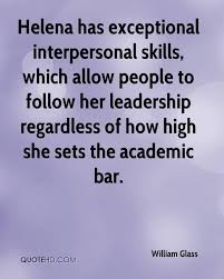 High Interpersonal Skills William Glass Quotes Quotehd