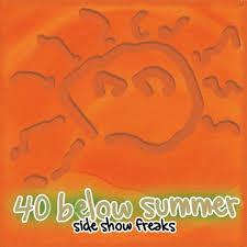 40 below summer sideshow freaks