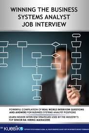 Winning The Business Systems Analyst Job Interview Kuebiko Global