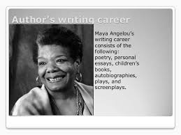 """a angelou power point author s writing career  a angelou""""s"""