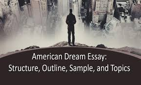 american dream essay structure