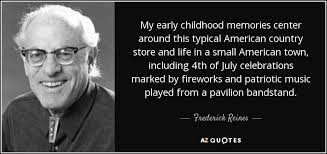 Frederick Reines quote: My early childhood memories center around ... via Relatably.com
