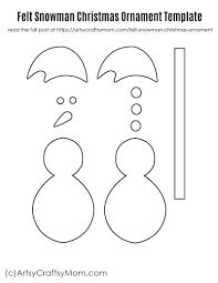 Template Of A Snowman Felt Snowman Christmas Ornament Free Template
