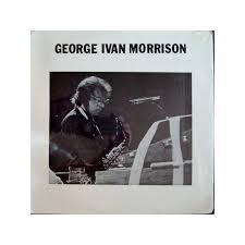Van Morrison George Ivan Morrison Live At The Roxy LP - Illustraction  Gallery