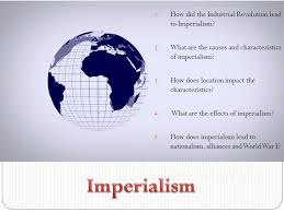 embedded powerpoint video how did the industrial revolution  how did the industrial revolution lead to imperialism
