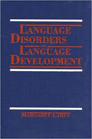 Language Disorders And Language Development Amazon Co Uk