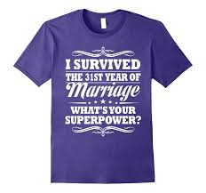31st wedding anniversary gift ideas for her him i survived pl polozatee