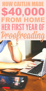 images about work from home work from home how she made 40 000 from home in her first year of proofreading is great i