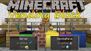 Vending Machine Mod 111 2 Cool Vending Block Mod For Minecraft 4848484848484848 48Minecraft