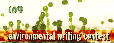 s environmental writing contest that s why is going to pay 2000 each to two people who write the best stories about environmental disaster it s s environmental writing contest