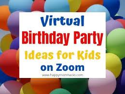 fun virtual birthday party ideas for