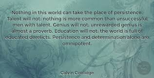 Calvin Coolidge Nothing In This World Can Take The Place Of Fascinating Calvin Coolidge Quotes Persistence