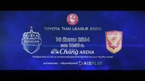 Trailer Thai League 2020 บุรีรัมย์ ยูไนเต็ด VS สุโขทัย เอฟซี - YouTube
