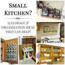 15 Small Kitchen Storage Organization Ideas Tips Forrent